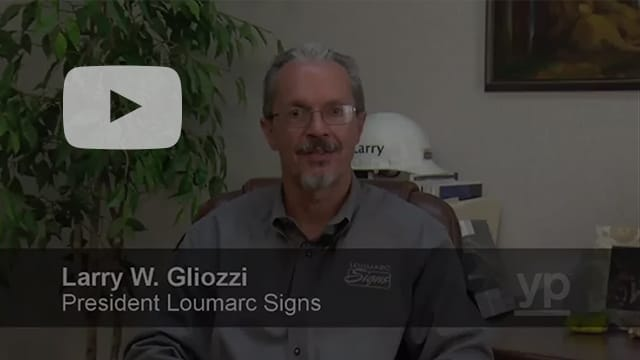 Click here for a message from Larry at Loumarc Signs